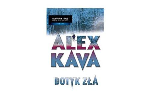 """Dotyk zła"" – Alex Kava"
