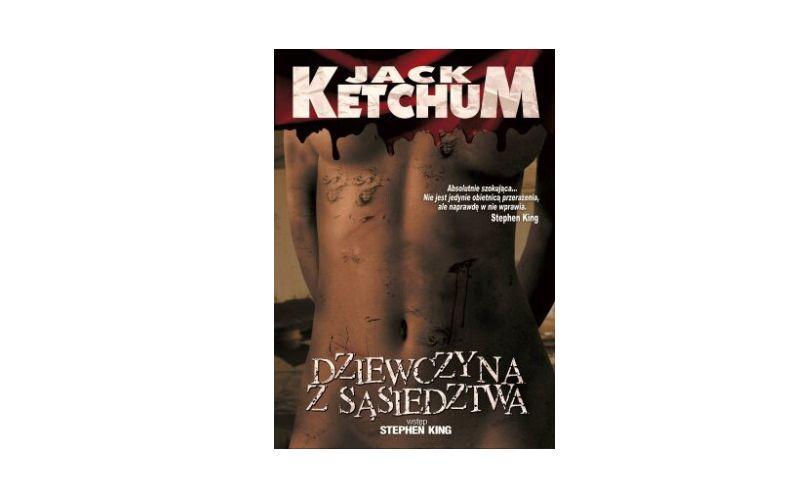 """""""Dziewczyna z sąsiedztwa"""" – Jack Ketchum"""