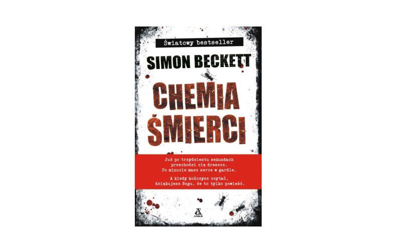 """Chemia śmierci"" – Simon Beckett"