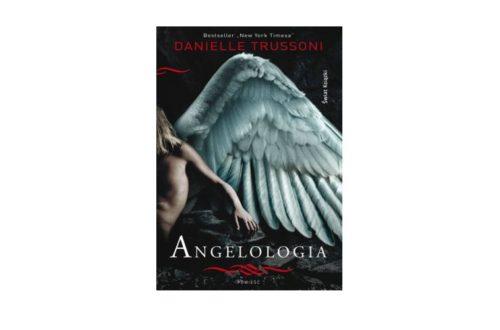 """Angelologia"" – Danielle Trussoni"