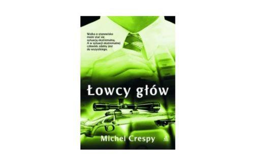 """""""Łowcy głów"""" – Michel Crespy"""