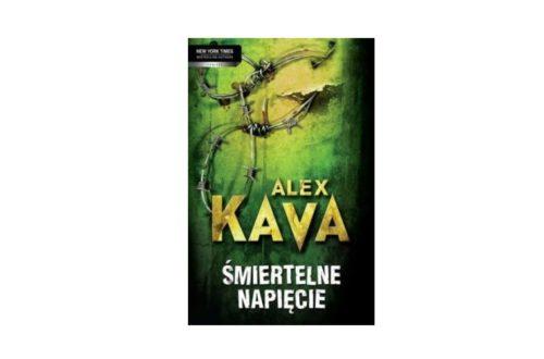 """""""Śmiertelne napięcie"""" – Alex Kava"""