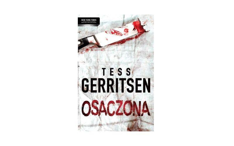 """""""Osaczona"""" – Tess Gerritsen"""