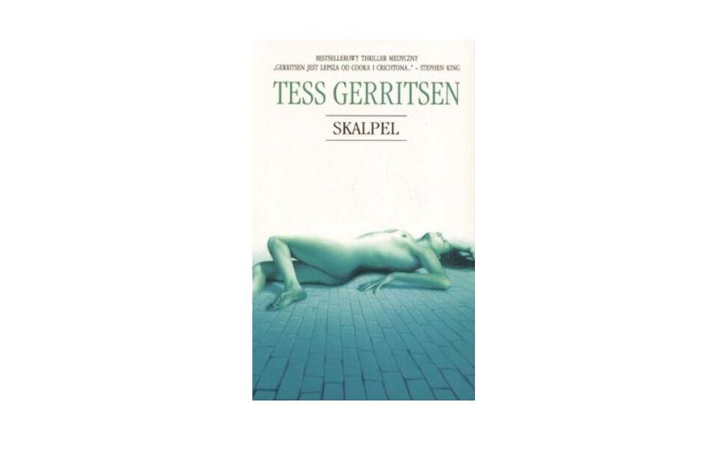 """""""Skalpel"""" – Tess Gerritsen"""