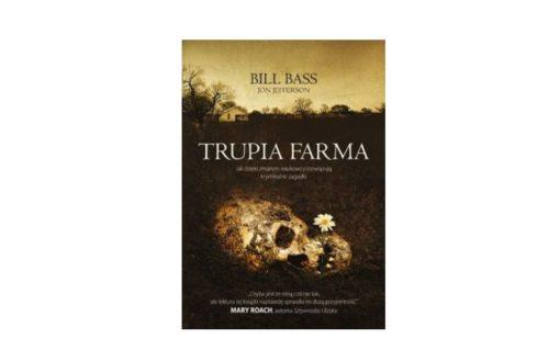 """""""Trupia Farma"""" – Bill Bass i Jon Jefferson"""
