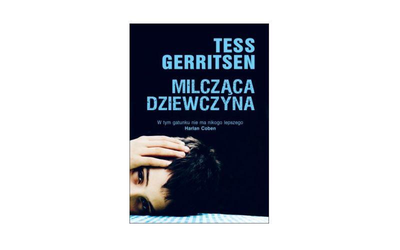 """""""Milcząca dziewczyna"""" - Tess Gerritsen"""