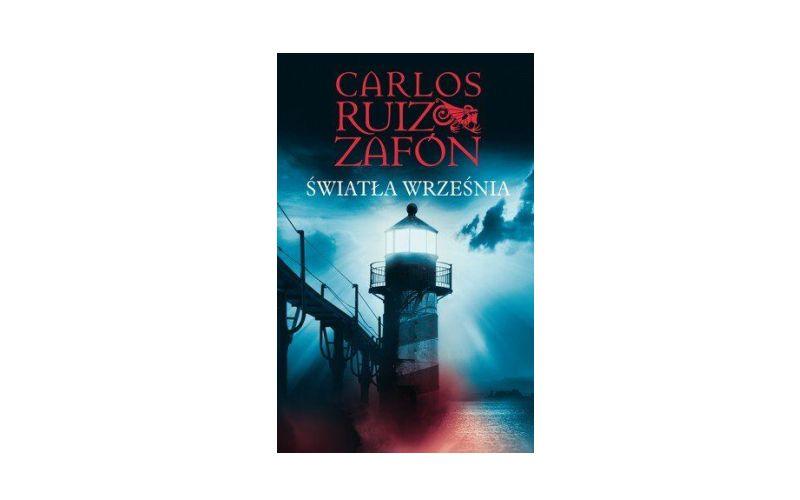 """""""Światła września"""" – Carlos Ruiz Zafon"""