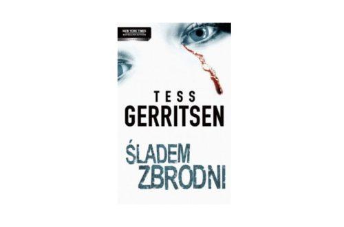 """Śladem Zbrodni"" – Tess Gerritsen"