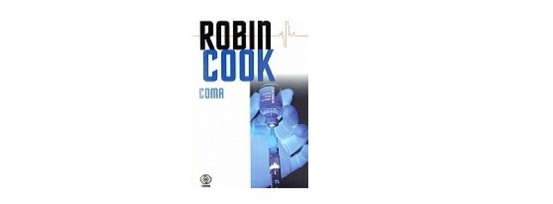 """Coma""- Robin Cook"