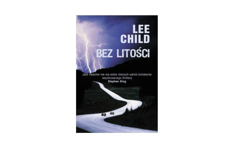 """Bez litości"" – Lee Child"