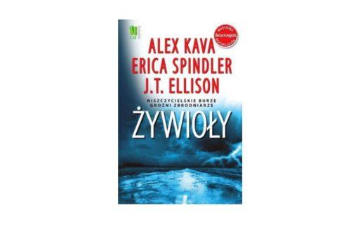 """Żywioły"" – Alex Kava, Erica Spindler, J.T. Ellison"
