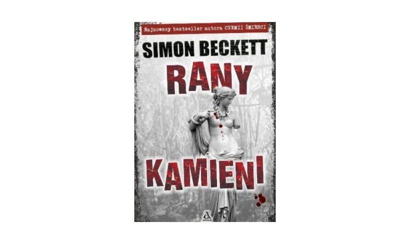 """""""Rany kamieni"""" - Simon Beckett"""