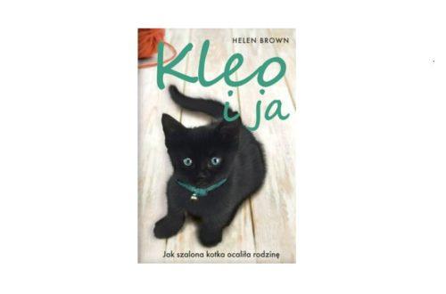 """""""Kleo i ja. Jak szalona kotka ocaliła rodzinę"""" – Helen Brown"""