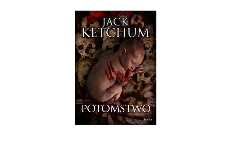 """Potomstwo"" – Jack Ketchum"