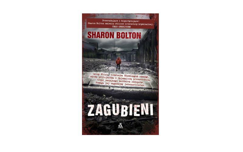 """""""Zagubieni"""" – S.J. Bolton"""