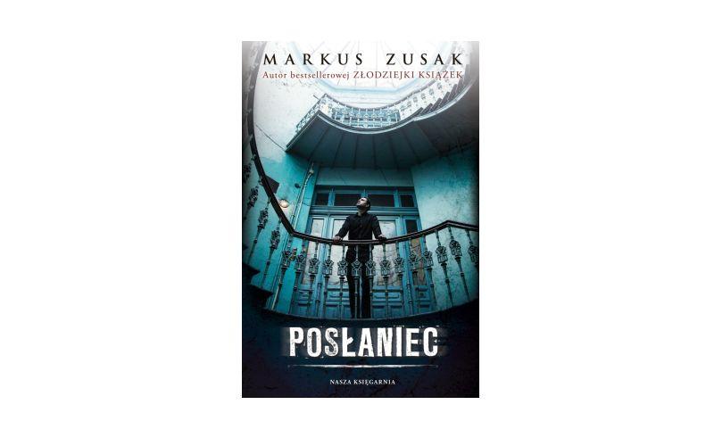 """""""Posłaniec"""" – Markus Zusak"""