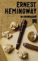 """""""49 opowiadań"""" - Ernest Hemingway"""