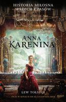 """""""Anna Karenina"""" – Tołstoj Lew"""