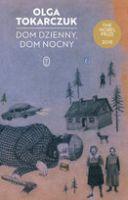"""""""Dom dzienny, dom nocy"""" – Tokarczuk Olga"""