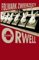 """""""Folwark zwierzęcy"""" – George Orwell"""