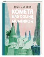 """""""Kometa nad Doliną Muminków"""" – Jansson Tove"""