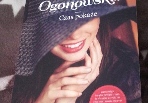 """""""Czas pokaże"""" – Anna Ficner – Ogonowska"""