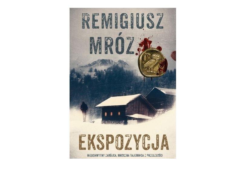 """""""Ekspozycja"""" - Remigiusz Mróz"""