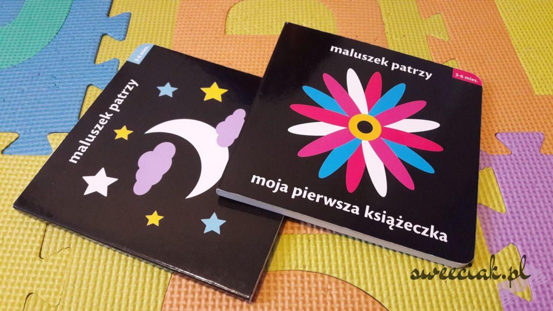 """Seria """"Maluszek patrzy"""" - """"Moja pierwsza książeczka"""" i """"Kołysanka"""""""
