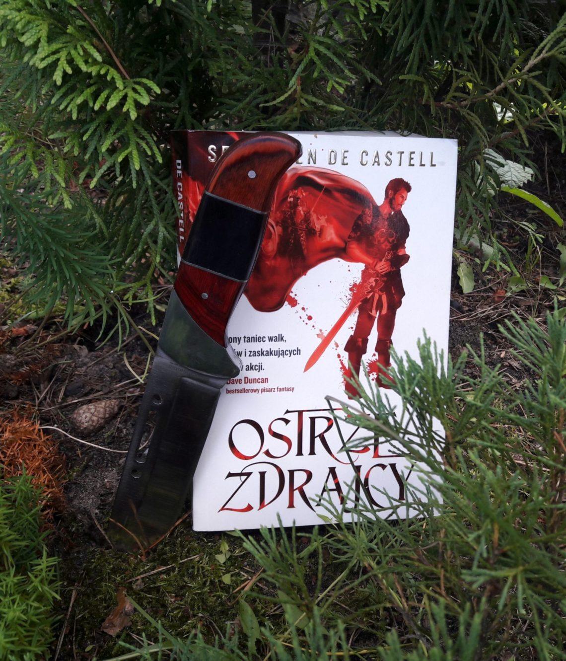 """""""Ostrze zdrajcy"""" - Sebastien de Castell"""