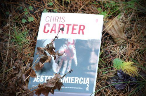 """""""Jestem śmiercią"""" - Chris Carter"""