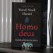 """Homo deus. Krótka historia jutra"" - Yuval Noah Harari"