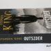 """""""Outsider"""" - Stephen King"""