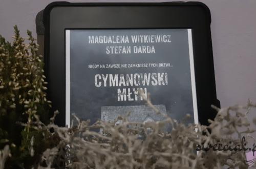 """""""Cymanowski młyn"""" - Magdalena Witkiewicz, Stefan Darda"""