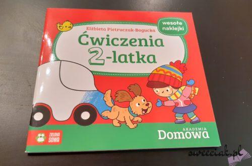 """""""Domowa Akademia. Ćwiczenia 2 - latka"""" - Elżbieta Pietruczuk - Bogucka [recenzja]"""