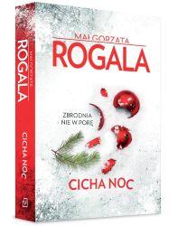"""""""Cicha noc"""" - Małgorzata Rogala"""