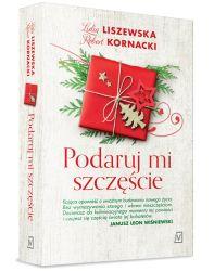 """""""Podaruj mi szczęście"""" - Liszewska Lidia, Kornacki Robert"""