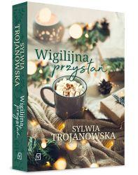 """""""Wigilijna przystań"""" - Sylwia Trojanowska"""