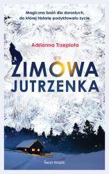"""""""Zimowa jutrzenka"""" - Adrianna Trzepiota"""