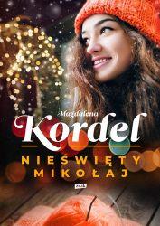 """""""Nieświęty Mikołaj"""" - Magdalena Kordel"""