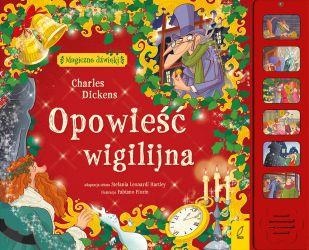 """""""Opowieść wigilijna. Magiczne dźwięki"""" - Dickens Charles"""