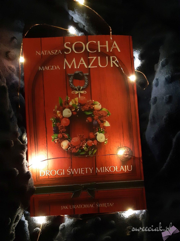 """""""Drogi święty Mikołaju"""" - Natasza Socha, Magda Mazur"""