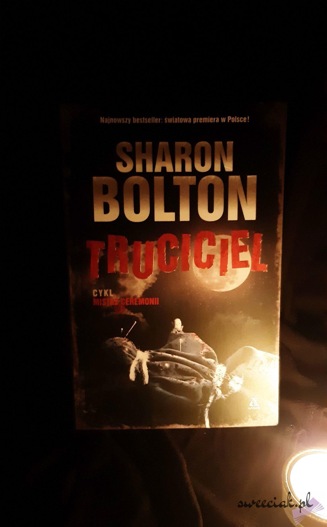 """Truciciel"" - Sharon Bolton"