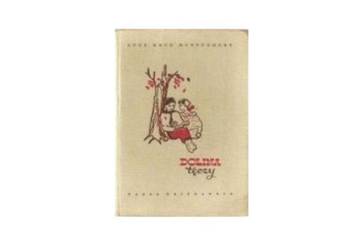 """""""Dolina tęczy"""" – Lucy Maud Montgomery"""