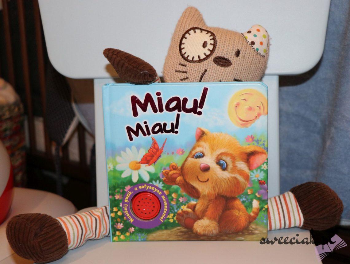 """""""Miau! Miau!"""" - Naciśnij guziczek, a usłyszysz miauczenie!"""