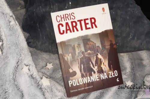 """Polowanie na zło"" - Chris Carter"