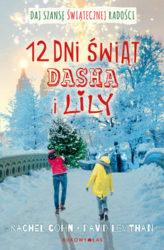 """""""12 dni świąt Dasha i Lily"""" - Rachel Cohn, Davis Levithan"""