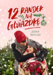 """""""12 randek na Gwiazdkę"""" - Jenny Bayliss"""