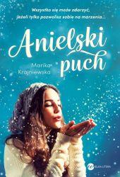 """""""Anielski puch"""" - Marika Krajniewska"""