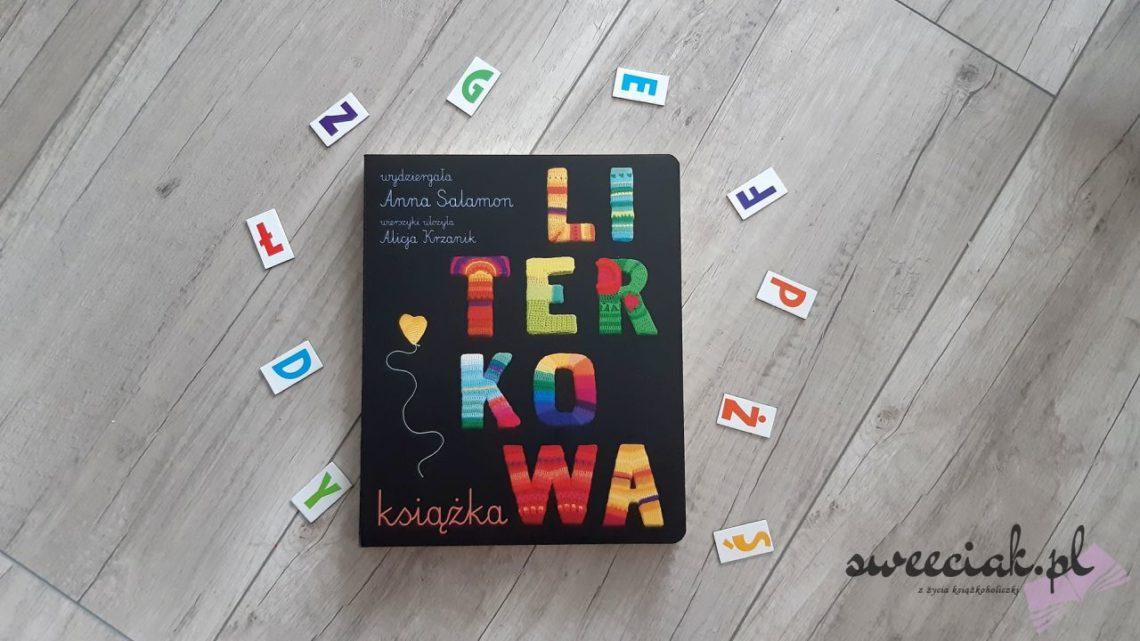 """Literkowa książka"" - Anna Salamon i Alicja Krzanik"