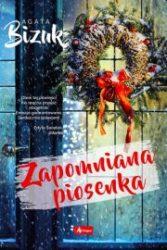 """Zapomniana piosenka"" - Agata Bizuk"